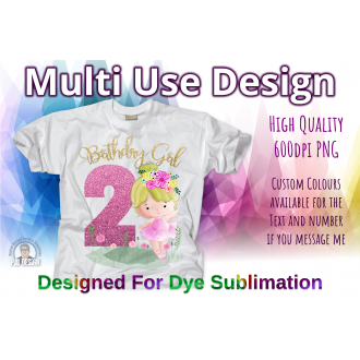 Happy Ballerina 2nd Birthday Decal - Multi Use Design - Sublimation Ready