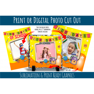 100 Days of School - Photo Mount Template Sublimation Ready