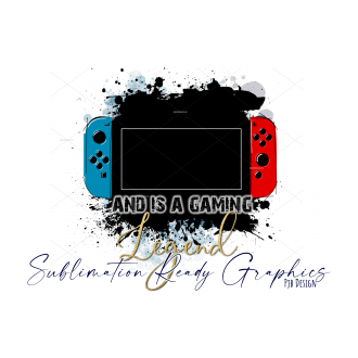 Switch Gaming Legend with Gold Text - Dye Sublimation Multi...