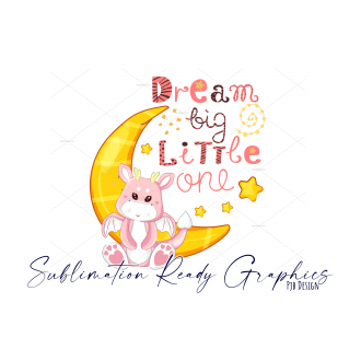 Dream Big Multi Use Design in Pink - Sublimation & Infusible...