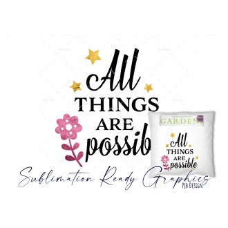 All Things Are Possible Motivational Quote with a Beautiful...
