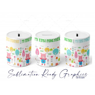 My First Moneybox Digital Design  - Sublimation Ready
