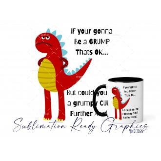 Grumpy Dino (Adult Swear) Mug Wrap & Multi Use Design -...