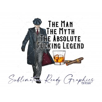 The Man Myth Legend [Swear] Peaky Blinders Style Any Occasion...