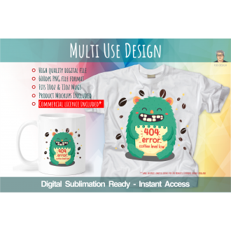Coffee Addict Low Level Error - Digital Sublimation File for...