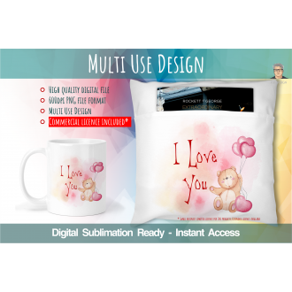 I Love You Teddy Valentines Multi Use Design - Digital...